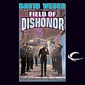 Field of Dishonor: Honor Harrington, Book 4 | David Weber