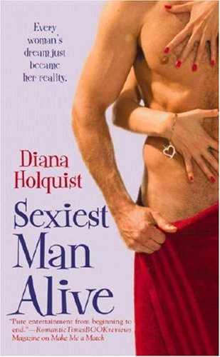 Sexiest Man Alive (Warner Forever), DIANA HOLQUIST