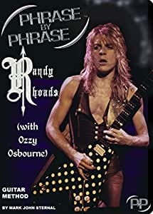 Phrase By Phrase Guitar Method - Randy Rhoads (w/ Ozzy Osbourne)