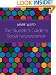 The Student's Guide to Social Neurosc...