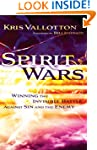 Spirit Wars: Winning the Invisible Ba...