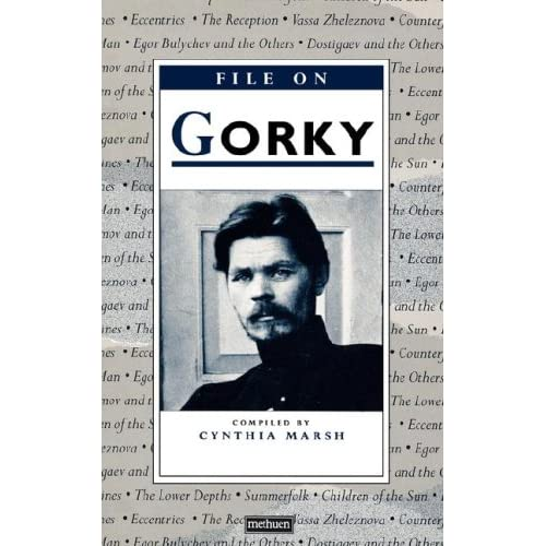 FILE ON GORKY (Plays and Playwrights)