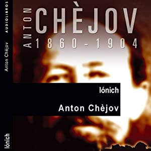Iónich | [Anton Chèjov]