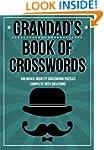 Grandad's Book Of Crosswords: 100 nov...
