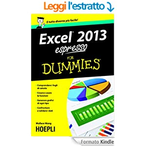 Excel 2013 espresso For Dummies (Hoepli for Dummies)