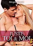 Juste toi et moi - vol. 8 (French Edi...