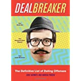 Dealbreaker: The Definitive List of Dating Offensesby Dave Horwitz
