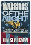 img - for Warriors of the Night: Spies, Soldiers, and American Intelligence book / textbook / text book
