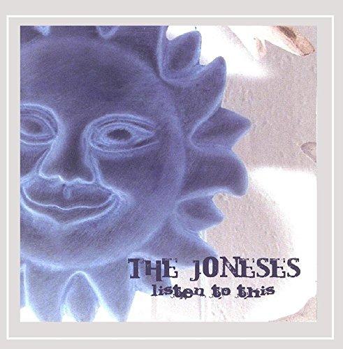 The Joneses - Listen to This