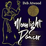 Moonlight Dancer | Deb Atwood