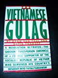 The Vietnamese Gulag