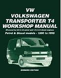 Volkswagen Transporter T4 Workshop Manual Petrol & Diesel Models 1990-1995 (Owners' Workshop Manuals) by Brooklands Books Ltd (1999-01-01)