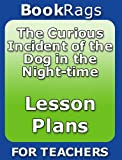 img - for The Curious Incident of the Dog in the Night-Time Lesson Plan | BookRags.com book / textbook / text book