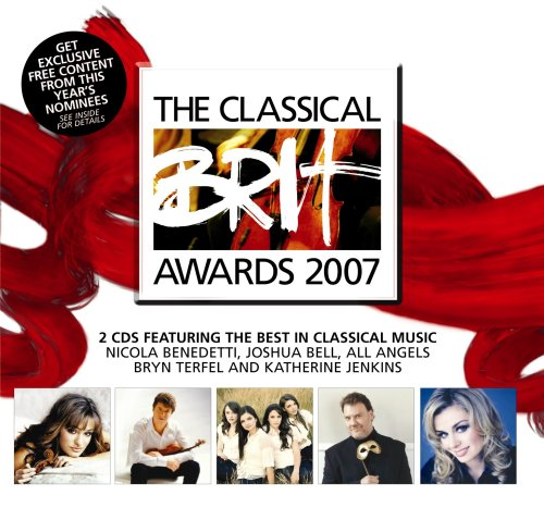 The Classical Brit Awards 2007 by Franz Liszt, Leo Delibes, Rendine, Sergey Rachmaninov and Gustav Holst