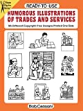 Ready-to-Use Humorous Illustrations of Trades and Services: 96 Different Copyright-Free Designs Printed One Side (Dover Clip Art Ready-to-Use)
