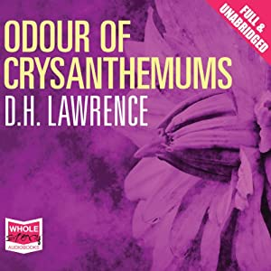 Odour of Chrysanthemums Audiobook