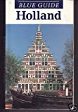 Holland (Blue Guides) (0713636548) by Ford, Charles