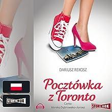 Pocztówka z Toronto (       UNABRIDGED) by Dariusz Rekosz Narrated by Monika Dabrowska-Jarosz
