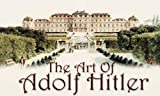 The Art of Adolf Hitler (0979854733) by Adolf Hitler