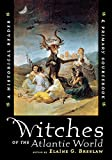 img - for Witches of the Atlantic World: An Historical Reader and Primary Sourcebook book / textbook / text book