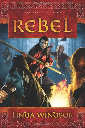 Image of Rebel: A Novel (The Brides of Alba Series)