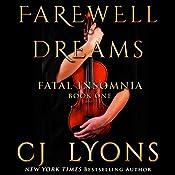 Farewell to Dreams: A Novel of Fatal Insomnia | CJ Lyons