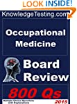 Occupational Medicine Board Review (B...