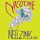 Nicotine: A Novel Hörbuch von Nell Zink Gesprochen von: Cassandra Campbell