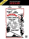 Seesaw (Vocal Selections): Piano/Vocal/Chords