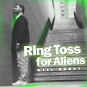 Ring Toss for Aliens | [Will Durst]