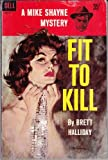 Fit to Kill (0515098108) by Halliday, Brett