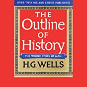 The Outline of History, Volume 1 | [H.G. Wells]