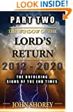 Part Two - The Window of The Lord's Return