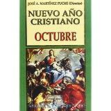 Nuevo ANo Cristiano: Octubre (Coleccion Nuevo Ano Cristiano) (Spanish Edition)