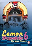 Lemon Popsicle 6 - Up Your Anchor [DVD]