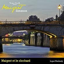 Maigret et le clochard (Commissaire Maigret) | Livre audio Auteur(s) : Georges Simenon Narrateur(s) : Marcel Mouloudji, Fabienne Nourbat