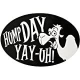 """Camel Commercial Hump Day Oval Magnet (Car or Fridge!) 3.75"""" X 5.75"""""""