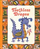 Toothless Dragon (The Laidlaw Reading Program, Level 6, Basic)