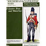 BRITISH FOOTS GUARDS AT WATERLOO - 1 - QUATRE BRAS & WATERLOOby Bryan Fosten