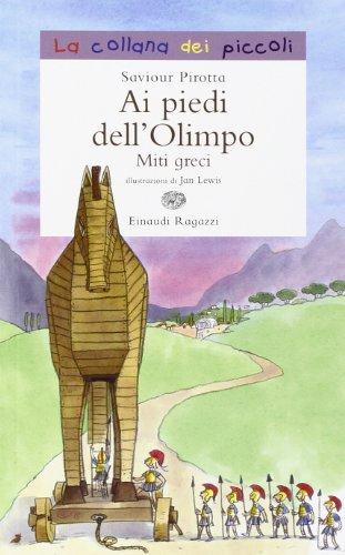 Ai piedi dell'Olimpo Miti greci PDF