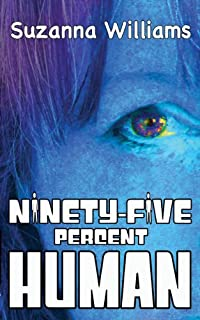 Ninety-five Percent Human by Suzanna Williams ebook deal