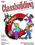Classbuilding (All Grades) 168 pp