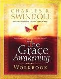 The Grace Awakening Workbook (Swindoll, Charles R.)