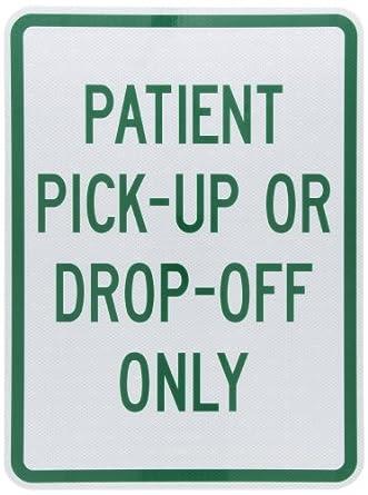 tapco p 8 engineer grade prismatic rectangular parking sign legend patient pick up or drop off. Black Bedroom Furniture Sets. Home Design Ideas