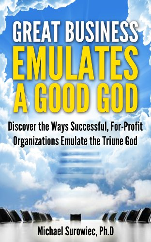 great-business-emulates-a-good-god-english-edition