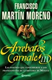 img - for Arrebatos carnales III (Spanish Edition) book / textbook / text book
