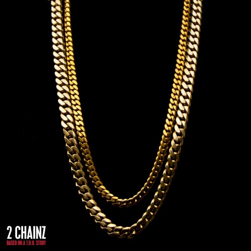 2 Chainz - Based on a T.R.U. Story [Clean - Zortam Music