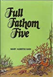 img - for Full fathom five book / textbook / text book