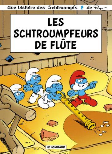 Schtroumpfs : Schroumpfeurs de flûte [BD] [MULTI]