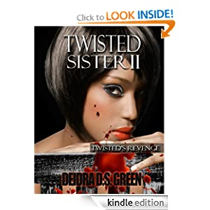 Twisted Sister II: Twisted's Revenge